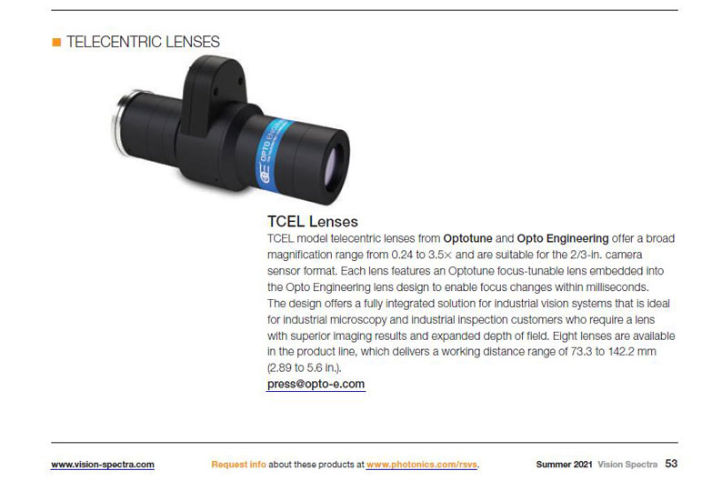 TCEL model telecentric lenses from Optotune and Opto Engineering offer a broad magnification range from 0.24 to 3.5X and are suitable for the 2/3-in.